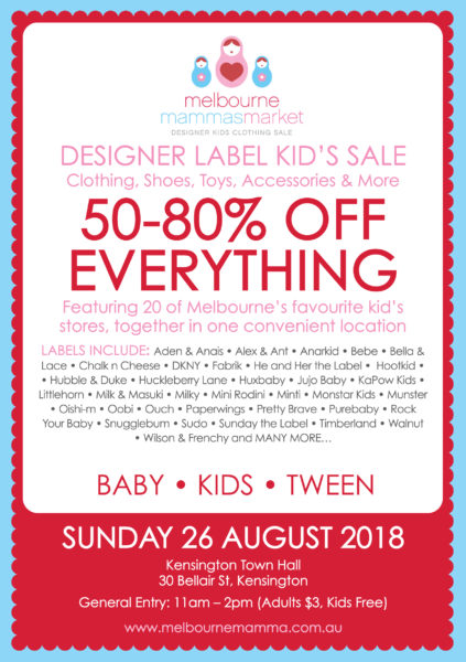 Melbourne Mammas Market - Designer Label Clearance Sale - Sunday, 26 August 2018, Kensington