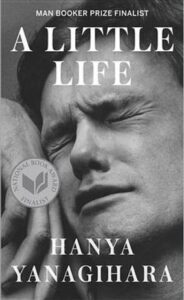 A Little Life by Hanya Yanagihara book cover